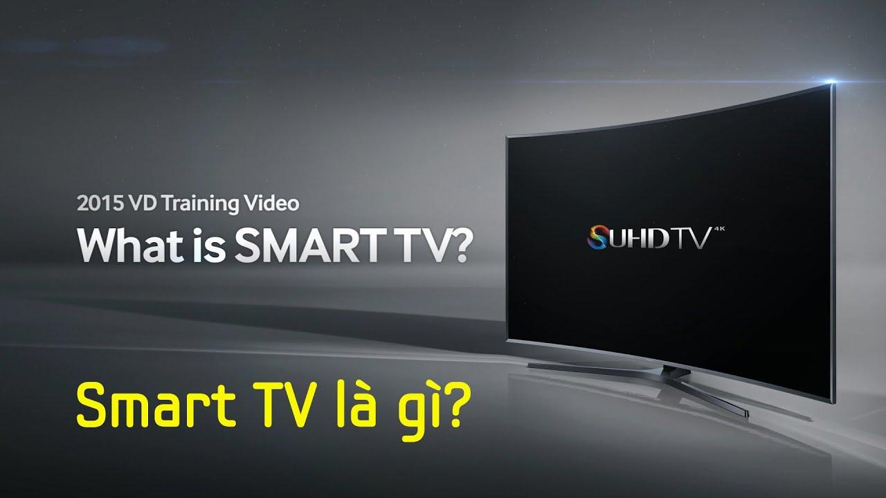 smart-tv-la-gi-nhung-dieu-can-biet-1
