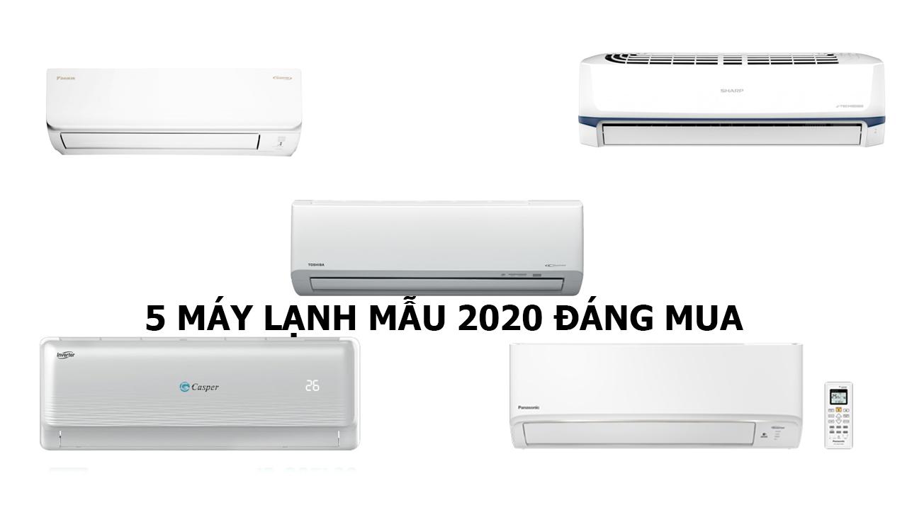 5-may-lanh-mau-2020-dang-mua